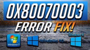 Error 0x80070003 - Windows 10 Error & Solution