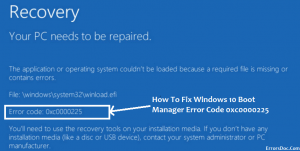 Error 0xc0000225 when booting Windows 10, 8 and Windows 7