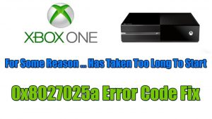 How to Get Quick Fix of the Error Code 0x8027025a?