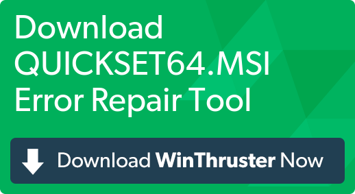 What is Quickset64.msi error and how to fix it?