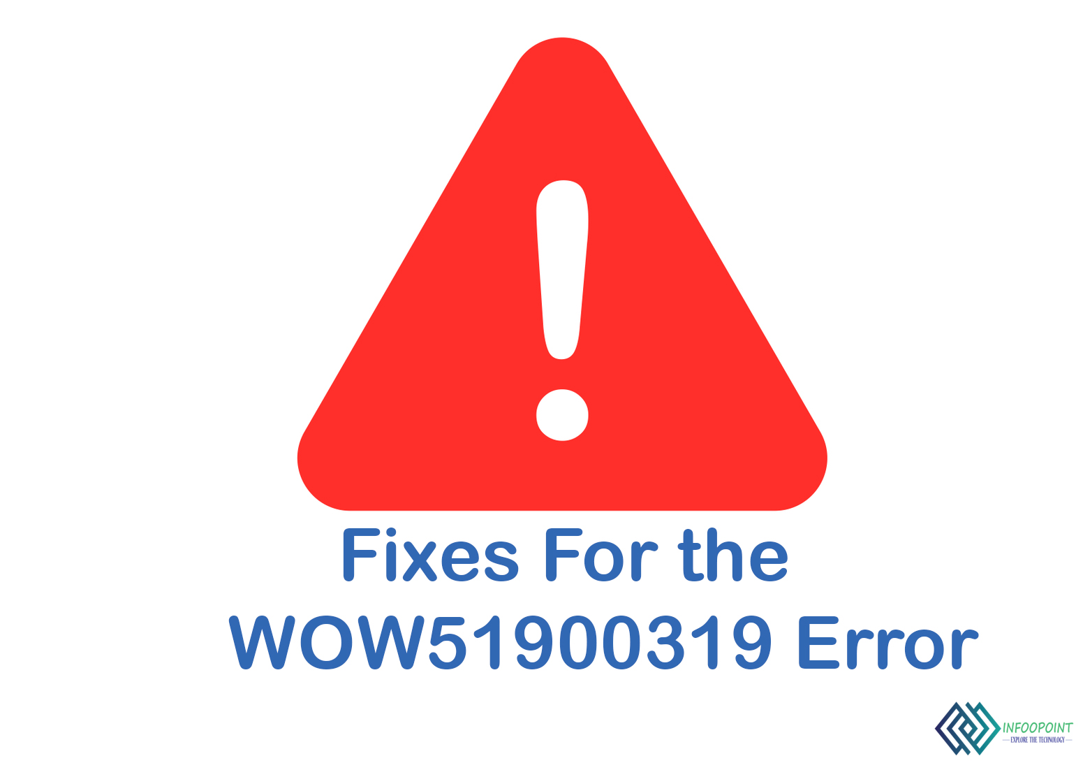 How To Fix The Wow 51900319 Error Quickly