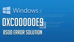 error code 0xc00000e9
