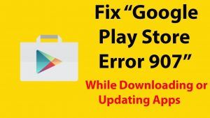 Possible solutions to the problem android error 907 in Google Play